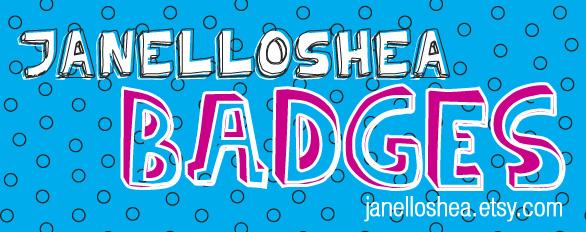 Janelloshea Badges